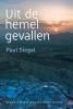 <b>Paul  Siegel</b>,Uit de hemel gevallen