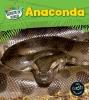 Anita  Ganeri,Dieren in Beeld Anaconda
