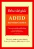 Steven  Safren, Carola  Perlman, Susan  Sprich, Michael  Otto,Behandelgids ADHD bij volwassenen