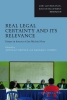 ,Real Legal Certainty and its Relevance