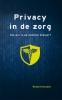 <b>Ronald  Huissen</b>,Privacy in de zorg