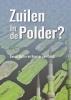 Ewoud  Butter, Roemer van Oordt,Zuilen in de Polder?