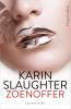 <b>Karin  Slaughter</b>,Zoenoffer