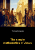 Thomas  Colignatus,The simple mathematics of Jesus
