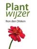 Ron den Dikken,Plantwijzer