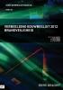 H.L. de Witte D.M.  Hellendoorn  M.  Overveld  P.J. van der Graaf,Verbeelding bouwbesluit 2012 brandveiligheid  2016-2017