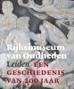 ,Rijksmuseum van Oudheden Leiden - een geschiedenis van 200 jaar