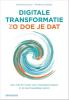 <b>Patricia  Croese, Marjan  Schils</b>,Digitale transformatie