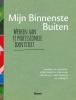 Manon  Ruijters, Gerritjan van Luin, Freerk  Wortelboer,Mijn Binnenste Buiten