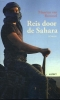 <b>Maarten van Bommel</b>,Reis door de Sahara
