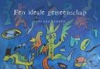 <b>Rini van Zaanen</b>,Een ideale gemeenschap