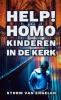 Storm  Van Engelen ,Help! Homo Kinderen In De Kerk