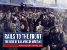 H.Roger  Grant Augustus J.  Veenendaal,Rails to the Front