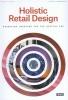 Rainer  Zimmermann Philipp  Teufel,Holistic retail design