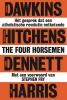 <b>Richard  Dawkins, Christopher  Hitchens, Daniel  Dennett, Sam  Harris</b>,The Four Horsemen