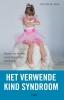 Willem de Jong ,Het verwende kind-syndroom