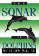 Whitlow W.L. Au The Sonar of Dolphins