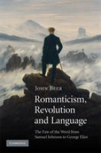 Beer, John Romanticism, Revolution and Language