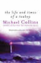 Collins, Michael Life and Times of a Teaboy