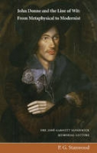 Stanwood, P. G. John Donne and the Line of Wit