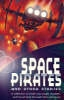 Bradman, Tony,Space Pirates and Other Sci-fi Stories
