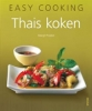 <b>Thais koken, Easy cooking</b>,