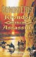Feist, Raymond E Krondor: the Assassins