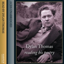Dylan Thomas Dylan Thomas Reading His Poetry