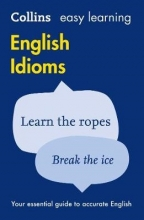 Collins Dictionaries Easy Learning English Idioms