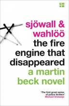 Maj Sjowall,   Per Wahloo The Fire Engine That Disappeared