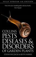 Stefan T. Buczacki,   Keith Harris,   Brian Hargreaves Pests, Diseases and Disorders of Garden Plants