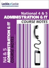 Kathryn Pearce,   Carol Ann Taylor,   Leckie & Leckie National 4/5 Administration and IT Course Notes