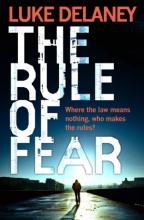 Luke Delaney The Rule of Fear