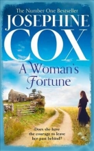 Josephine Cox A Woman`s Fortune