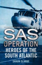 Shaun Clarke Heroes of the South Atlantic