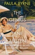 Byrne, Paula Genius of Jane Austen