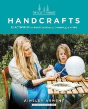 Ainsley Arment Wild and Free Handcrafts