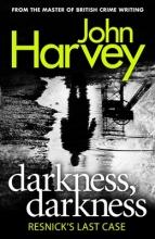 Harvey, John Darkness, Darkness