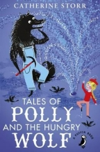 Catherine Storr Tales of Polly and the Hungry Wolf
