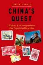 Garver, John W. China`s Quest