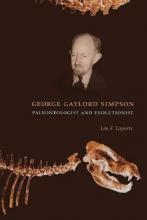 Laporte, Léo George Gaylord Simpson - Paleontologist & Evolutionist