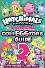 Hatchimals: The Official Colleggtor`s Guide 2
