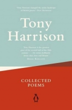 Tony Harrison Collected Poems