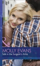 Evans, Molly Safe In The Surgeon`s Arms