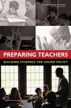 Committee on the Study of Teacher Preparation Programs in the United States,   Board on Testing and Assessment,   Division of Behavioral and Social Sciences and Education,   National Research Council Preparing Teachers