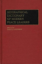 Harold Josephson Biographical Dictionary of Modern Peace Leaders