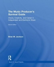 Jackson, Brian M. The Music Producer's Survival Guide