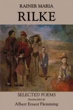 Rainer Rilke,   Albert Ernest Flemming Rainer Maria Rilke