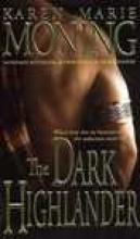 Moning, Karen Marie The Dark Highlander
