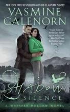 Galenorn, Yasmine Shadow Silence
